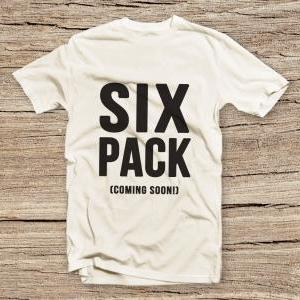 PTS-191 Six Pack coming soon T-shir..